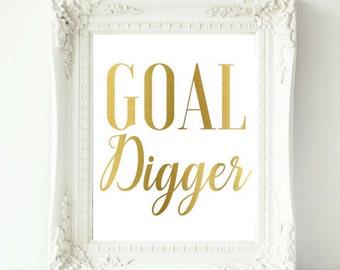 Goal Digger, Goal Digger Print, Gold Foil Gold Digger, Office Decor, Motivational Quote, Office Wall Decor, Home Office Art, Gold Foil Print