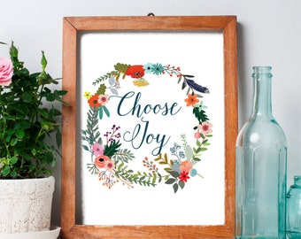 Printable Wall Art, Choose Joy, Inspirational Quote, Floral Quote Print, Country Decor