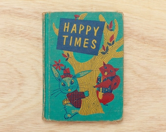 Happy Times 1954 Children's Reader Cue Bunny and Beaver Cover