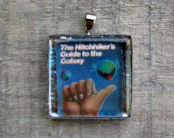 THE HITCHHIKER'S GUIDE to the Galaxy Necklace White Jewelry Gift for Him or Her Art Print on Recycled Paper Under Glass Shield