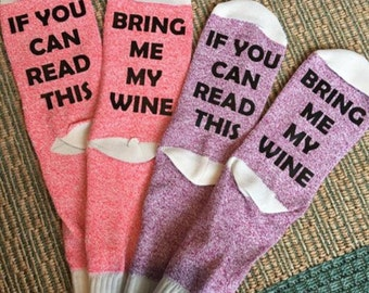 Custom socks If you can read this Bring me my Beer, Wine, coffee