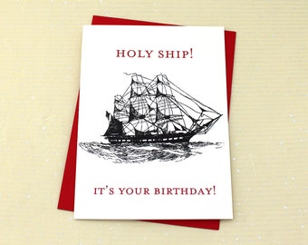 Holy Ship It's Your Birthday Card, Funny Birthday Card