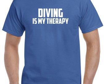 Diver Shirt-Diving is My Therapy T Shirt Gift Men Women