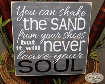 You can shake the sand from your shoes but it will never leave your Soul - Beach sign - Subway - Beach decor - Style HM62