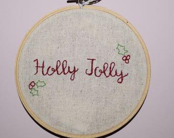 Holly Jolly - Embroidery Hoop Art