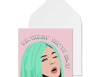 Kylie Jenner card // Birthday Shots face // Kylie Jenner Birthday Card // Birthday Card // Celebrity Birthday Card