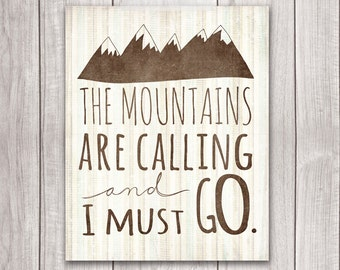 Mountains Art Print - 8x10 The Mountains Are Calling and I Must Go, Inspirational Print, Mountains Print, Printable Art
