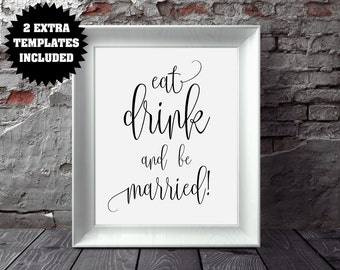 Eat Drink and be Married Wedding Sign Template - Wedding Welcome Sign - Wedding Printable Sign - PDF Instant Download - DIY Wedding Sign