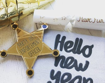 Party hat enforcement officer - Christmas badge - laser cut acrylic - xmas - festive - brooch - gold - bah humbug - new year - celebration