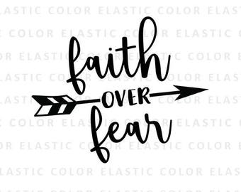 Faith over fear svg file -  faith handwritten digital file - fith over fear design and cut file svg, png, dxf, eps