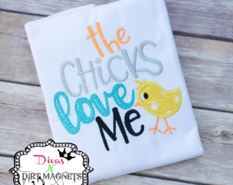 The Chicks Love Me Embroidered Shirt - Easter Chick Embroidered Shirt - Embroidered Easter Shirt