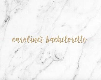 Custom Bachelorette Banner Cursive Banner Bachelorette Banner Last Fling Before the Ring Decorations Bachelorette Garland Bride To Be