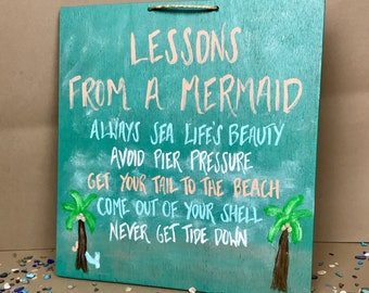 Mermaid Decor, Mermaid Sign, Mermaid Gifts, Gifts for Swimmers, Gifts for Mermaid Lovers, Advice from a Mermaid, Mermaid Wall Hanging