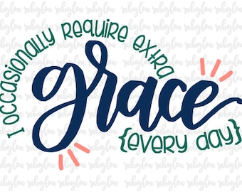 Extra grace. Hand lettered tee