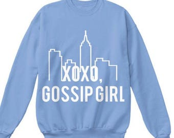 Gossip Girl Sweatshirt!
