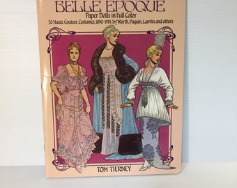 BELLE EPOQUE paper dolls, vintage paper doll, Tom Tierney paper dolls, Haute Couture costumes, 1900s fashion paper dolls, uncut paper dolls