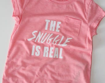 The snuggle is real tshirt