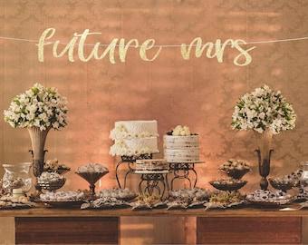 Future mrs banner, Bachelorette party decoration, future mrs garland, Bridal shower banner, Bachelorette party sign, future mrs sign, decor