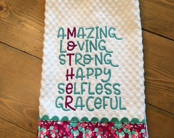 """Mother's Day Embroidered Kitchen Towel Dish Towel Tea Towel Word Art """"aMazing, lOving, sTrong, Happy, sElfless, gRaceful"""""""