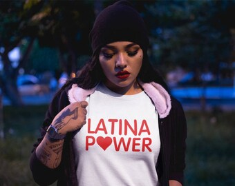Latina Power T-Shirt, Slogan T-Shirt, Latina Shirts, Feminis T-Shirt, Tumblr Clothing, Chingona - T064