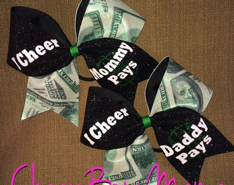 I Cheer, Daddy (or Mommy) Pays Cheer Bow