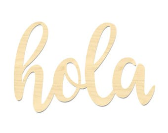Hola Sign- Spanish Hello Sign- Hello Sign- Laser Cut Hola Wording