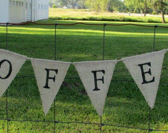 COFFEE Burlap Banner,  Coffee Bar Bunting, Sweets Table,  Rustic Banner,  Wedding Decor,  Photo Prop, Sweets Table Banner
