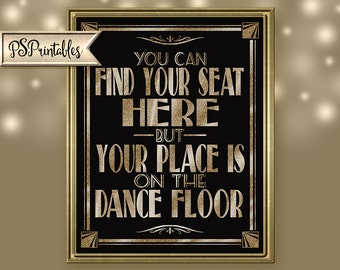 Find Your Seat Here Wedding Sign | PRINTABLE 1920's Wedding sign, Wedding seating sign, Black Gold Wedding Signage, Roaring 20s Wedding