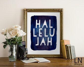 Instant Printable 'HALLELUJAH' 8x10 Art Faith Print Home Decor Nursery Art Watercolor