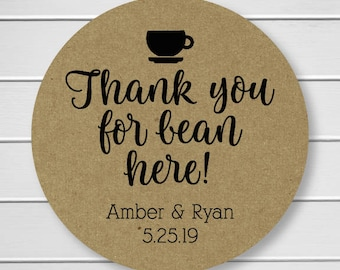 Kraft Wedding Stickers, Thank you for Bean Here Tea or Coffee Wedding Stickers, Wedding Labels (#424-KR)