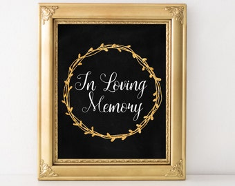 In loving memory sign Wedding memory sign Chalkboard Memorial table Reception memory In memory sign wedding In remembrance sign Heaven sign