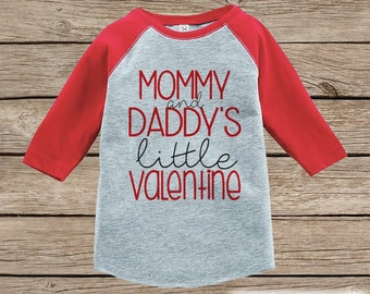 Kids Valentines Outfit - Mommy and Daddy's Little Valentine Shirt  - Boy or Girl Valentines Day Shirt - Baby, Toddler Red Raglan