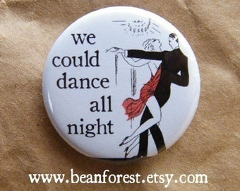 we could dance all night