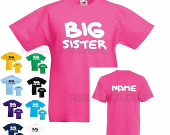 Girls Kids Personalised BIG SISTER Tshirt with name on reverse Gift/Sibling/Present/Birthday/New Baby