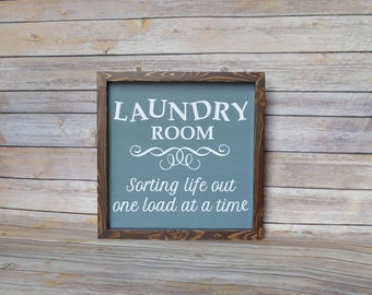 Laundry Room wood sign ( Sorting life out, one load at a time) Laundry room decor