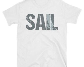 Sail Sailing T Shirt - Vintage Sailing Funny Gift Tee