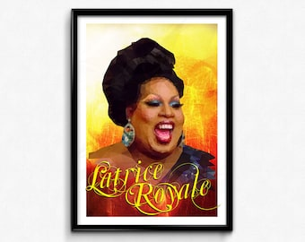 Latrice Royale Poster/Print -  RPDR, RuPaul's Drag Race, Drag Queen, Drag Race, Chunky Yet Funky, Large and In Charge, RuPaul, CtrlAltGeek