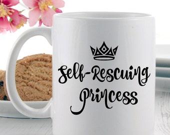 Princess Mug | Coffee Mugs | Tea Mugs | Novelty Mugs | Quote Mugs | Funny Mugs - Self Rescuing Princess Mug