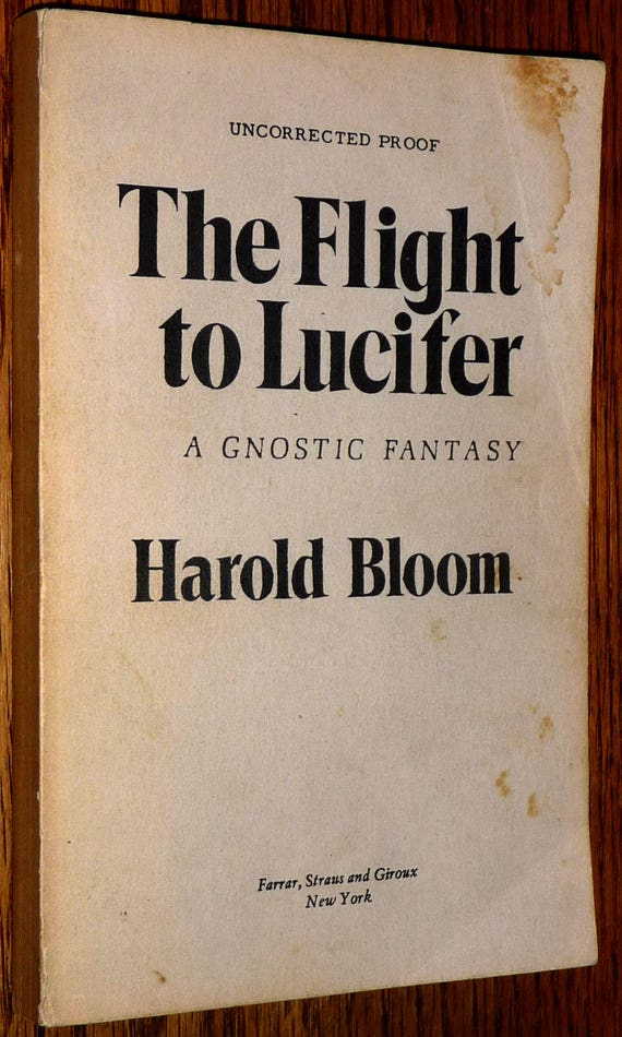 The Flight to Lucifer: A Gnostic Fantasy 1979 by  Harold Bloom - Uncorrected Proof / Advance Reading Copy ARC