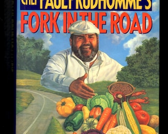 Chef Paul Prudhomme's Fork in the Road Cookbook by Paul Prudhomme 1993, Hardcover with Dust Jacket Louisiana Cookbook of Healthy Cooking