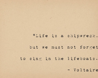 Voltaire Quote - Inspirational Quote Art - Life Is a Shipwreck -Typewriter Quote Art - French Vintage Book Art