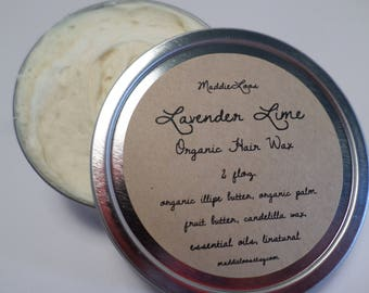 FREE SHIPPING/ORGANIC/Vegan Lavender Lime Organic Hair Wax-Made With Illipe Butter-No Alcohol or Chemicals-2oz.