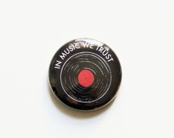 In Music We Trust One Inch Button