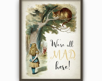 Alice in Wonderland We're All Mad Here Quote Wall Art Poster - Nursery Home Decor - Full Color Childrens Book Illustration Print (AL10)