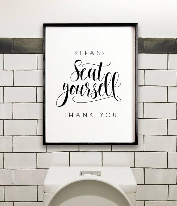 Please seat yourself bathroom wall decor printable wall art solutioingenieria Images