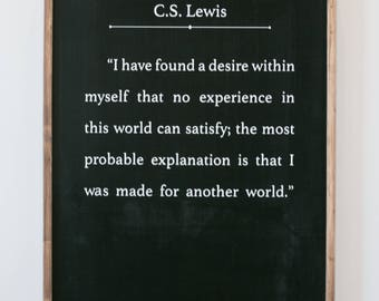 C.S. Lewis - I Have Found a Desire Within Myself - Wood Sign