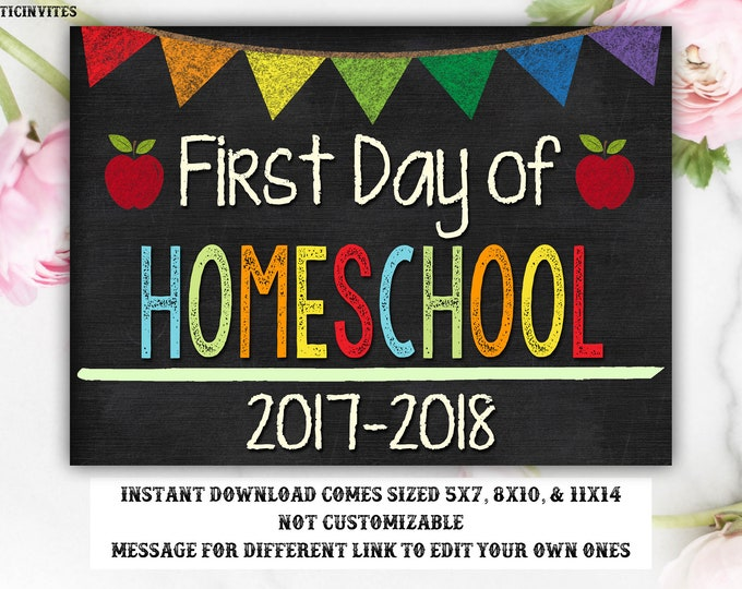 First Day of Homeschool Sign, Instant Download, Homeschool, First Day of School Chalkboard, First Day of School, Chalkboard Sign, Printable