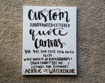 Custom Quote Canvas, Custom Wall Art, Custom Quote Sign, Custom Canvas Quote, Custom Canvas Art, Custom Quote Art, Quote Wall Art
