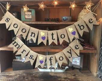 Soon to be Mrs banner, Soon to be Mrs Garland, Wedding Bridal Shower Decor, Future Mrs Banner, Burlap Banner, Burlap Bunting, Wedding Shower