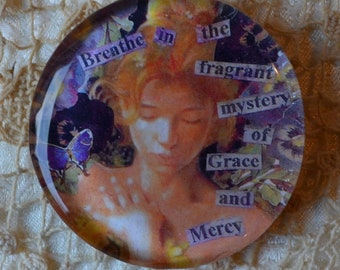 GLASS MAGNET Breathe Mercy Grace altered art collage therapy recovery survivor inspirational healing expression